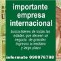 URGENTE!!!EMPRESA INTERNACIONAL CON PRESENCIA EN 22 PAISES