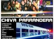 CHIVA PARRANDERA - RESERVACIONES 6916-4506