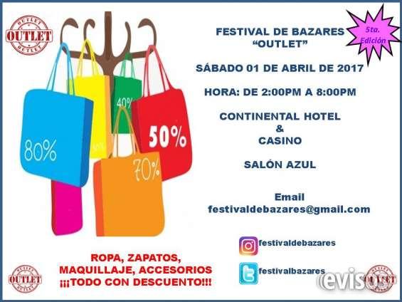 6ta. edición festival de bazares -outlet