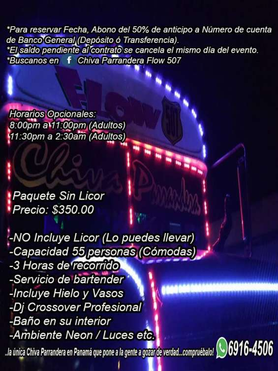 Chiva parrandera flow507 reservaciones 6916-4506